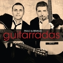 Guitarradas/Pavlo and Remigio