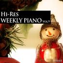 ハイレゾ・ウィークリー・ピアノ Vol.9/Weekly Piano