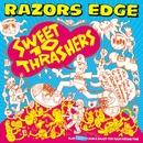 SWEET 10 THRASHERS/RAZORS EDGE