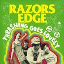 THRASHING GOES LOVELY/RAZORS EDGE