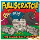 THE GREATEST FASTEST/FULLSCRATCH