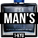 IT'S A MAN'S WORLD (feat. SPOCK, DOMINO-P & KID KIEF) -Single/1-KYU