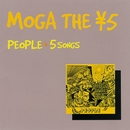 PEOPLE + 5 SONGS/MOGA THE ¥5