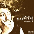 MARY JANE (feat.弁慶) -Single/FALCON