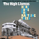 Here Come The Rattling Trees/THE HIGH LLAMAS