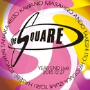 THE SQUARE YEAR END Live 20151227/T-SQUARE