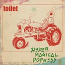 HYPER MAGICAL POPNESS/toilet