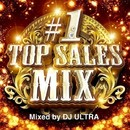 #1 TOP SALES MIX Mixed by DJ ULTRA/PARTY HITS PROJECT