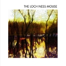 The Loch Ness Mouse/The Loch Ness Mouse