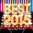BEST HITS 2015 -mixed by DJ YU-KI-/V.A