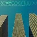 Only You/SOWECO