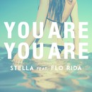 You Are You Are (feat. Flo Rida)/Stella