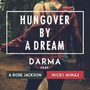 Hungover By A Dream (feat. Nicki Minaj & A Rose Jackson)/Darma