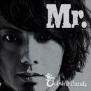 Mr./Outside dandy