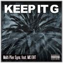KEEP IT G feat. MC EIHT/MULTI PLIER SYNC.