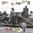 Dancefloors Of England/THE DIABOLICAL LIBERTIES