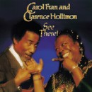 See There!/CAROL FRAN & CLARENCE HOLLIMON
