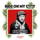 Ride on my c***y -Single/KAWMAN