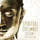 Spiritual Chillout Session 1/Dellasol Lounge