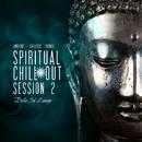Spiritual Chillout Session 2/Dellasol Lounge