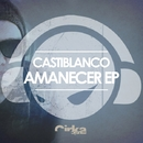 AMANECER EP/CASTIBLANCO
