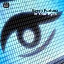 In Your Eyes/Evren Futurna