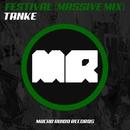 Festival (Massive Mix)/Tanke