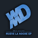 Mueve La Noche EP/Eros Molina