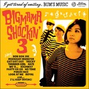 I get tired of waiting... BUM'S MUSIC/BIGMAMA SHOCKIN' 3