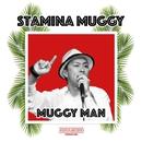 Stamina Muggy -Single/MUGGY MAN