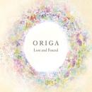 Lost and Found/ORIGA