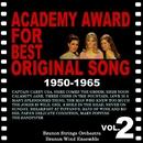 映画音楽大全集 アカデミー賞 歌曲賞受賞曲集2 1950-1965/ブラノン・ストリングス・オーケストラ、ブラノン・ウインド・アンサンブル