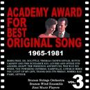 映画音楽大全集 アカデミー賞 歌曲賞受賞曲集3 1965-1981/ブラノン・ストリングス・オーケストラ、ブラノン・ウインド・アンサンブル、ジザイ・ミュージック・プレイヤーズ