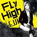 Fly high/EIJI