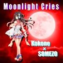 Moonlight Cries feat.kokone/some蔵