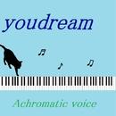 Achromatic voice feat.kokone/youdream