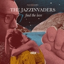 Find The Love/THE JAZZINVADERS