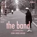 the band/GOING UNDER GROUND