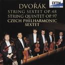 ドヴォルザーク: 弦楽六重奏曲&弦楽五重奏曲/チェコ・フィルハーモニー六重奏団