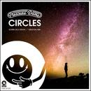 Circles/Pleasure Dome