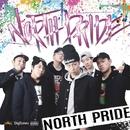 NORTH PRIDE -Single/NORTH PRIDE