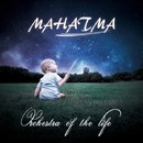 Orchestra of the Life/Mahatma