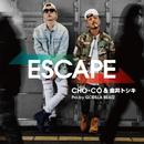 ESCAPE/CHO-CO & 金井トシキ