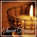 スウィート・ドリーム・セレクション ~上質な眠りのために~/Weekly Piano