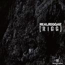 RIGG/REAL REGGAE