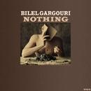 Nothing/Bilel Gargouri