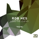 Love the enemy/Rob Hes