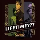 LIFETIME???/CURIO
