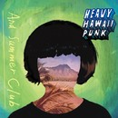 HEAVY HAWAII PUNK/And Summer Club