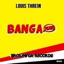 Banga/Louis Threin